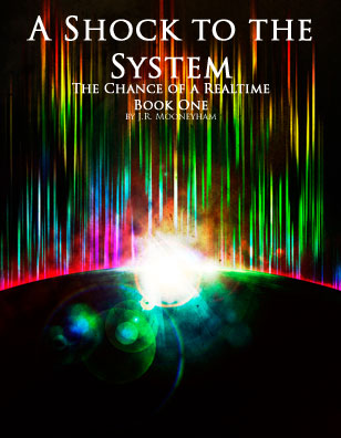 Cover art for the ebook A Shock to the System, volume one of The Chance of a Realtime.